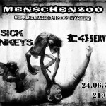 C4SErvice + 2 Sick Monkeys Flyer Menschenzoo 24-06-17